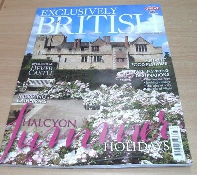 Exclusively British magazine #17 MAY/JUN 2018 Hever Castle, Food Festivals &more