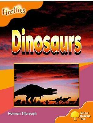 Oxford Reading Tree: Level 6: Fireflies: Dinosaurs by Mary Mackill, Thelma...