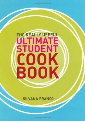 The Really Useful Ultimate Student Cookbook, Silvana Franco, Very Good condition