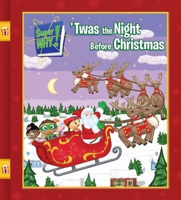 'Twas the Night Before Christmas (Super WHY!) O'Ryan, Ellie Hardcover