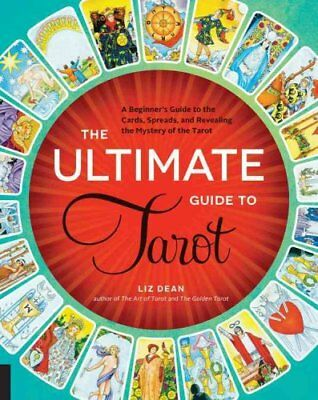 The Ultimate Guide to Tarot A Beginner's Guide to the Cards, Sp... 9781592336579