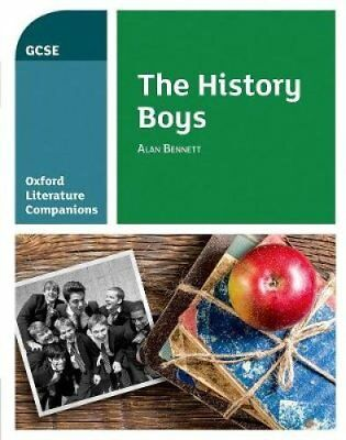 Oxford Literature Companions: The History Boys by Carmel Waldron 9780198419501