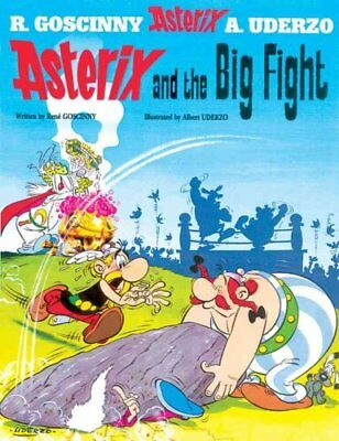 Asterix: Asterix and the Big Fight Album 7 by Rene Goscinny 9780752866178