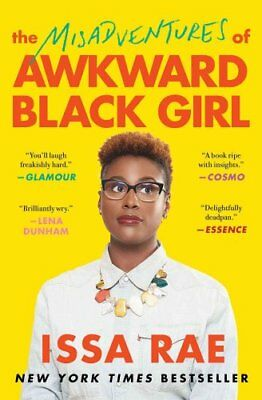 The Misadventures of Awkward Black Girl by Issa Rae 9781476749075