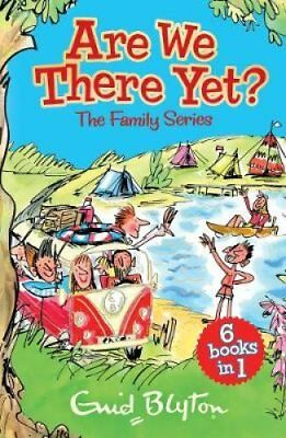 Are We There Yet? Enid Blyton's complete Family Series collection 9781405282703