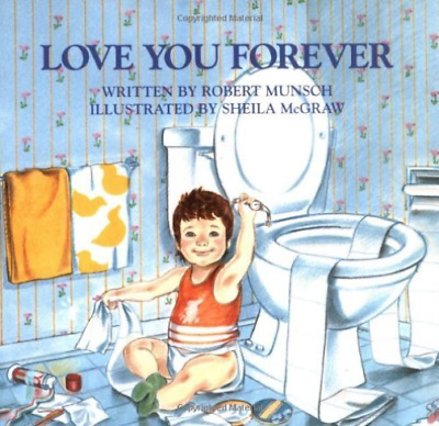 Munsch, Robert N./ Mcgraw, ...-Love You Forever  BOOK NEW