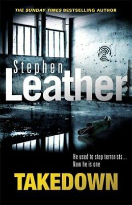 Takedown by Stephen Leather (Paperback, 2017)