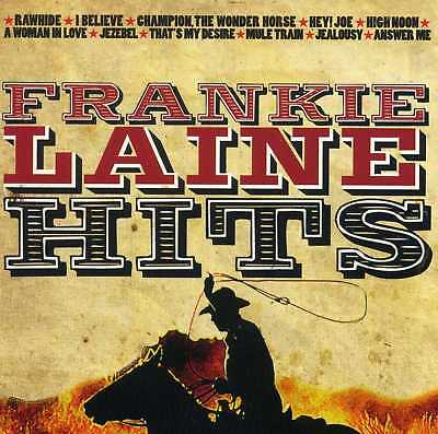 Frankie Laine ~ Greatest Hits / Best Of New Sealed Cd * Country / Cowboy Songs