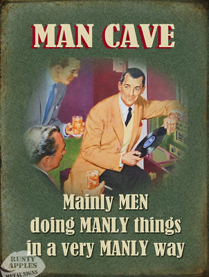 Man Cave Manly Things: Funny Great Gift  Metal Sign: 3 Sizes To Choose From