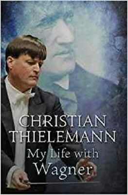 My Life with Wagner, Thielemann, Christian, New condition, Book