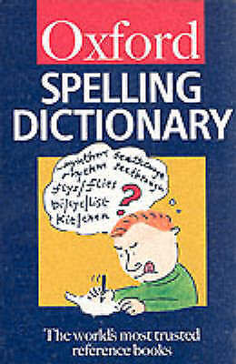 Maurice Waite, The Oxford Spelling Dictionary (Oxford Paperback Reference), Pape
