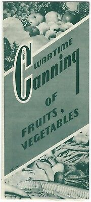"WWII ""Wartime Canning of Fruits, Vegetables"" Folder with Chart Opens Up to 8-1/2"