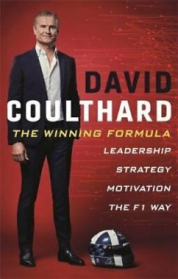 The Winning Formula Leadership, Strategy and Motivation The F1 Way 9781788700115