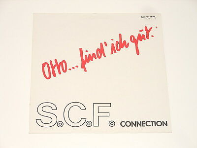 "S.C.F. Connection - 12"" Maxi - Otto ... find' ich gut - ZYX 5716 - Euro Disco"