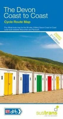 The Devon Coast to Coast The 90 Mile Cycle Route Between Ilfrac... 9781910845332