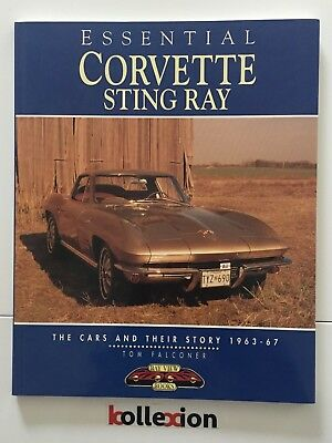 Essential Corvette Sting Ray The Cars End Their Story 1963-67
