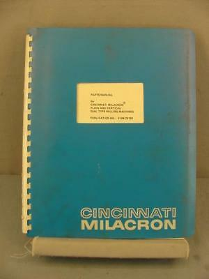 Cincinnati Plain & Vertical Dial-Type Milling Machine Parts Manual
