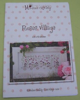 "Madame Chantilly  "" Roses Village ""  Stickvorlage, Kreuzstich"