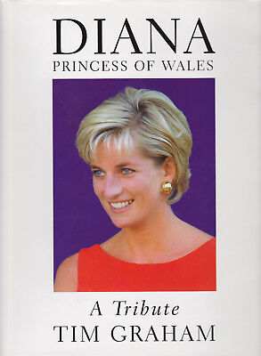 Collectable ~ Diana Princess Of Wales ~ A Tribute ~ Tim Graham, The Diana Legacy