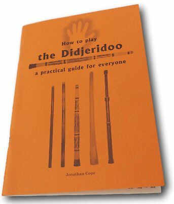 How to Play the Didgeridoo guide book by Jonathan Cope
