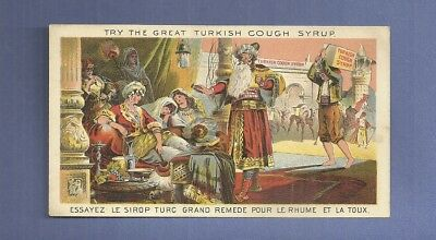 1890 Trade Card GREAT TURKISH COUGH SYRUP No Whiskey or Opiates
