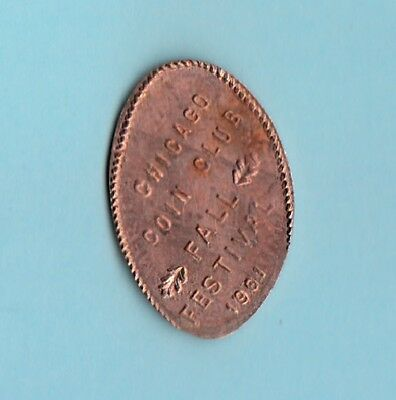 [C] Chicago Coin Club ~ Fall Festival ~ 1961 ~ Illinois ~ Retired? .. Penny