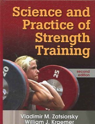 Science and Practice of Strength Training 9780736056281 (Hardback, 2006)