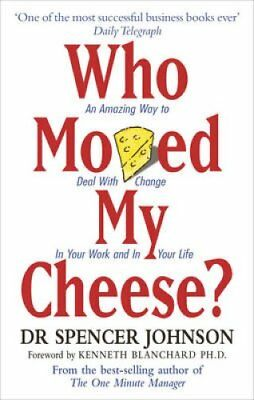 Who Moved My Cheese by Spencer Johnson 9780091816971 (Paperback, 1999)