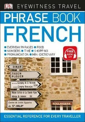 Eyewitness Travel Phrase Book French Essential Reference for Ev... 9780241289365