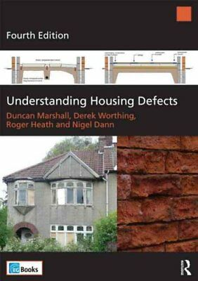 Understanding Housing Defects by Duncan Marshall 9780080971124 (Paperback, 2013)