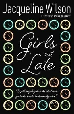 Girls Out Late by Jacqueline Wilson 9780552557481 (Paperback, 2007)