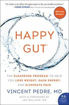 Happy Gut: The Cleansing Program to Help You Lose Weight, Gain Energy, and...