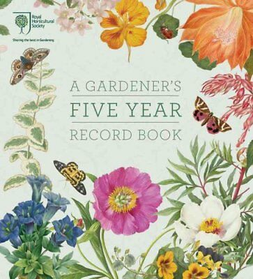 RHS a Gardener's Five Year Record Book by RHS (Paperback, 2017)