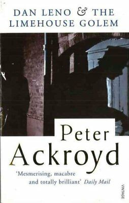 Dan Leno And The Limehouse Golem by Peter Ackroyd 9780749396596