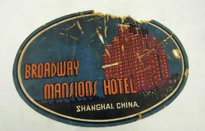 1930s LUGGAGE LABEL BROADWAY MANSIONS HOTEL  SHANGHAI CHINA SCARCE