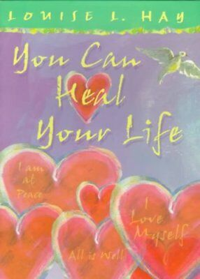 You Can Heal Your Life Gift Edition by Louise Hay 9781561706280