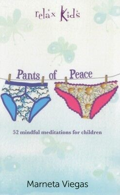 Relax Kids - Pants of Peace: 52 meditation tools for children (Pa...