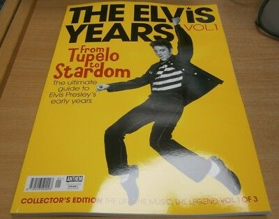The Elvis Years magazine Volume 1 Collector's Edition; From Tupelo to Stardom