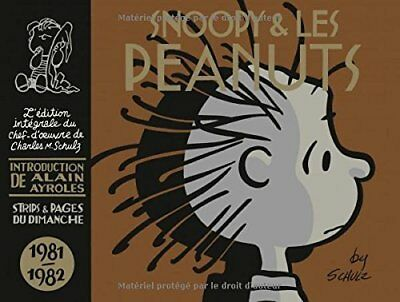 Snoopy et les Peanuts : 1981-1982 Charles-M Schulz Gary Groth Dargaud 328 pages