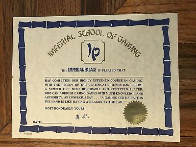 Imperial Palace Hotel Casino School Of Gaming Certificate Confucius Say Vegas