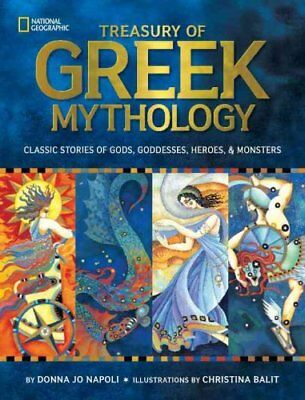 Treasury of Greek Mythology Classic Stories of Gods, Goddesses,... 9781426308444
