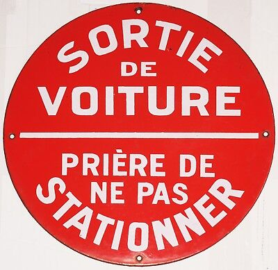 Old red French enamel steel sign plaque plate notice vehicle car exit no parking