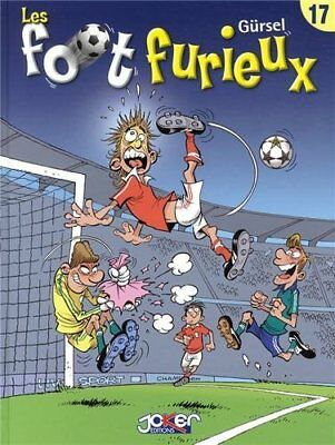 Les foot furieux, Tome 17 : Gursel Thierry Taburiaux Joker Editions Francais