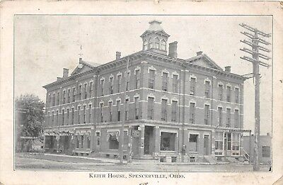 D85/ Spencerville Ohio Postcard 1908 Keith House Hotel Stores