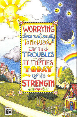 WORRY EMPTIES TODAY'S STRENGTH-Handcrafted Magnet-Using art by Mary Engelbreit