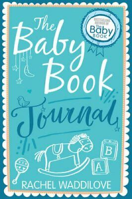 The Baby Book Journal by Rachel Waddilove 9780745968889 (Hardback, 2016)