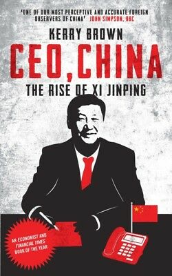 CEO CHINA, Brown, Kerry, 9781784538774