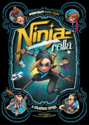 Ninja-rella: A Graphic Novel (Far Out Fairy Tales) (Paperback), C...