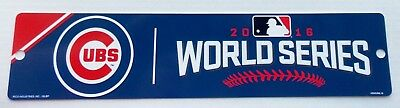 2016 Chicago Cubs Baseball -- WORLD SERIES -- 16 inch x 3 1/2 inch Plastic SIGN