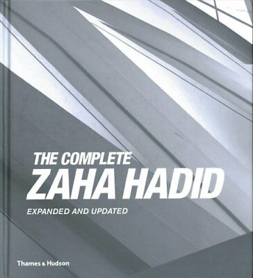 The Complete Zaha Hadid Expanded and Updated by Aaron Betsky 9780500343357